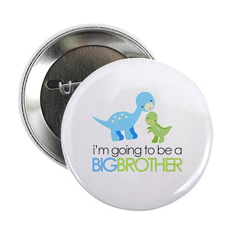 "Dinosaur Big Brother 2.25"" Button"