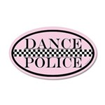 Dance Police Euro 22x14 Oval Wall Peel