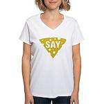 Say Cheese! Women's V-Neck T-Shirt