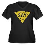 Say Cheese! Women's Plus Size V-Neck Dark T-Shirt