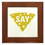 Say Cheese! Framed Tile