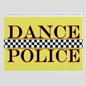 Dance Police Euro Wall Calendar