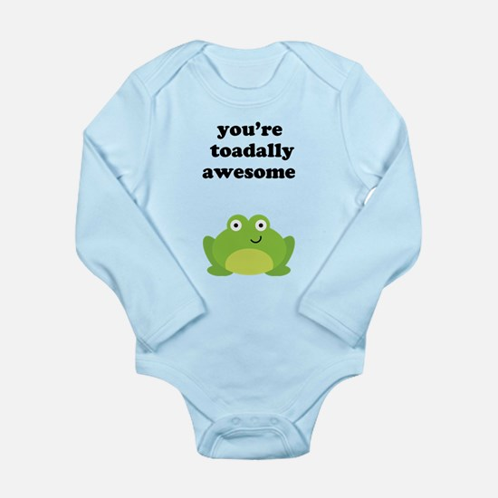 You're toadally awesome Long Sleeve Infant Bodysui