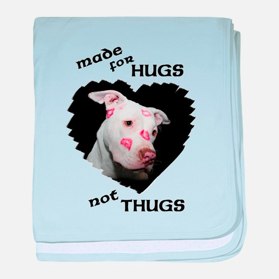 Made for Hugs, Not Thugs baby blanket