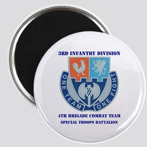 DUI - 4th BCT - Special Troops Bn with Text Magnet