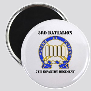 DUI - 3rd Bn - 7th Infantry Regt with Text Magnet