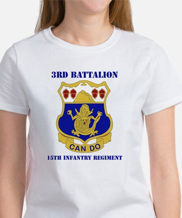 DUI - 3rd Bn - 15th Infantry Regt with Text Women'