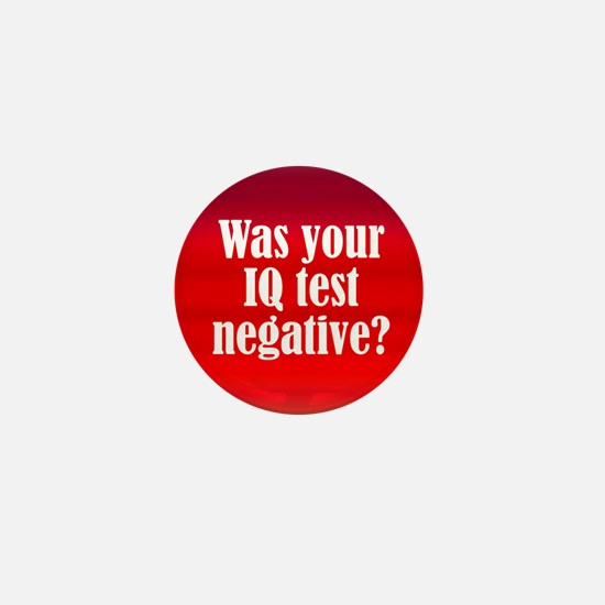 Negative IQ Test Mini Button