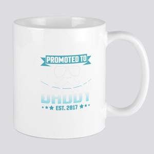 Promoted To Daddy Est. 2017 Mugs
