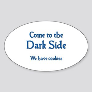 Come to the Dark Side Sticker (Oval)