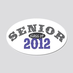 Senior Class of 2012 22x14 Oval Wall Peel