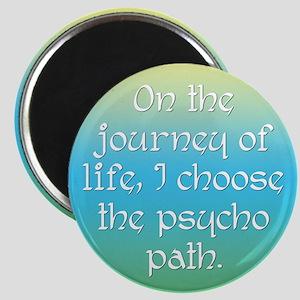 Psycho Journey of Life Magnet