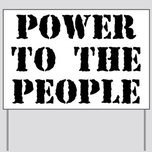 Power to the People Yard Sign