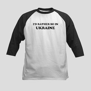 Rather be in Ukraine Kids Baseball Jersey