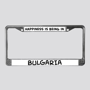 Happiness is Bulgaria License Plate Frame
