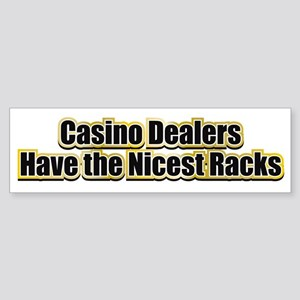 Dealers have the Nicest Racks Sticker (Bumper)