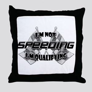 I'm Not Speeding Throw Pillow