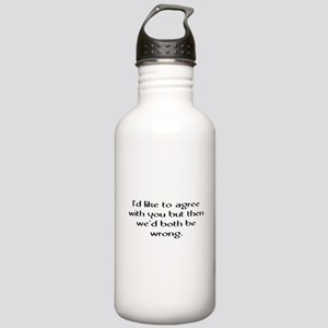 I'd Like To Agree Stainless Water Bottle 1.0L