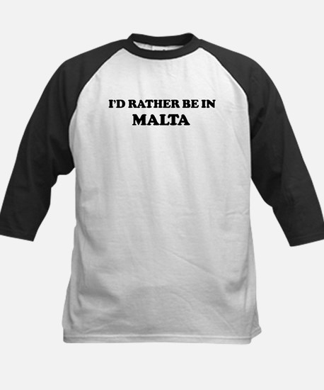 Rather be in Malta Kids Baseball Jersey