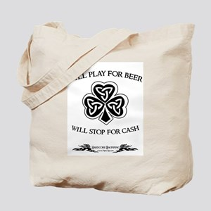 Will Play For Beer Tote Bag