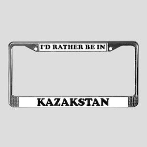 Rather be in Kazakstan License Plate Frame
