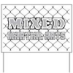 Mixed Martial Arts Yard Sign