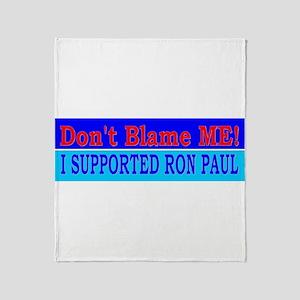 Don't Blame ME-RP Throw Blanket
