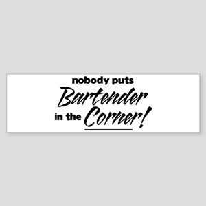 Bartender Nobody Corner Sticker (Bumper)