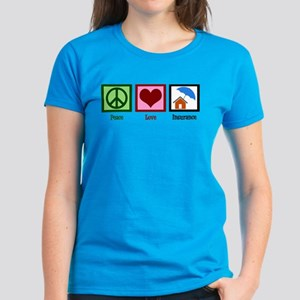 Peace Love Insurance Women's Dark T-Shirt
