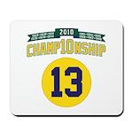 2010 Champ10nship 13 Mousepad