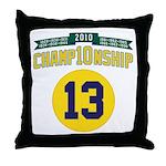 2010 Champ10nship 13 Throw Pillow