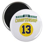 2010 Champ10nship 13 Magnet