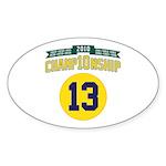 2010 Champ10nship 13 Sticker (Oval 50 pk)