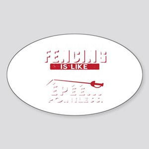 Life Without Fencing Like Broken Epee Poin Sticker