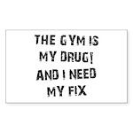 Gym is my drug Sticker (Rectangle)