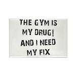 Gym is my drug Rectangle Magnet