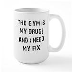 Gym is my drug Large Mug