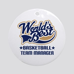 Basketball Team Manager Ornament (Round)