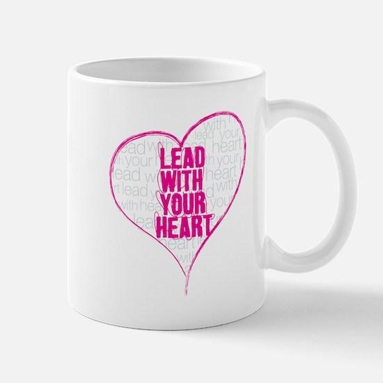 Lead With Your Heart Mug