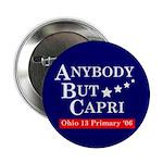 "Anybody but Capri 2.25"" Button (10 pack)"