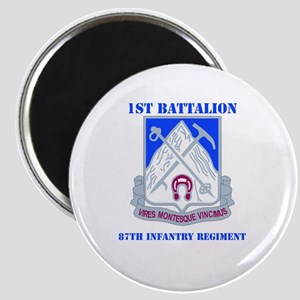DUI - 1st Bn - 87th Infantry Regt with Text Magnet