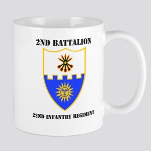 DUI - 2nd Bn - 22nd Infantry Regt with Text Mug