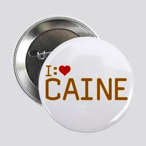 "I Heart Caine 2.25"" Button"