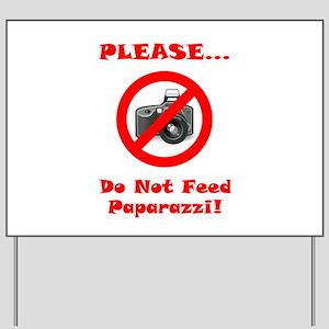 Paparazzi Yard Signs Cafepress