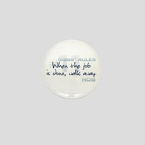 Gibbs' Rules #11 Mini Button