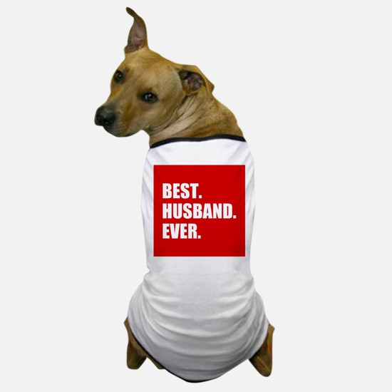 Red Best Husband Ever Dog T-Shirt