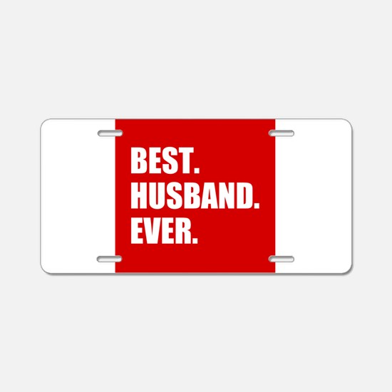 Red Best Husband Ever Aluminum License Plate