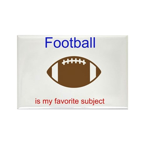 Football is my favorite subje Rectangle Magnet (10