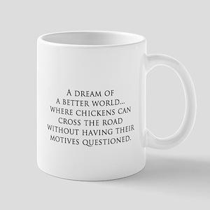 I have a dream... Mug