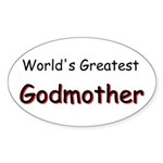Greatest Godmother Sticker (Oval)